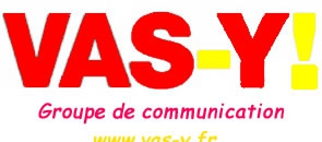 Web Agency Montpellier le Groupe Vas-y ! engeneerine informatique et communication à Montpellier